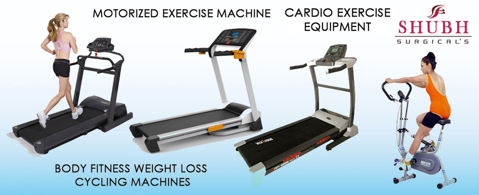 Shubh Surgical Supplier motorized - Cardio Exercise Machine, Weight Loss Exercise Equipment